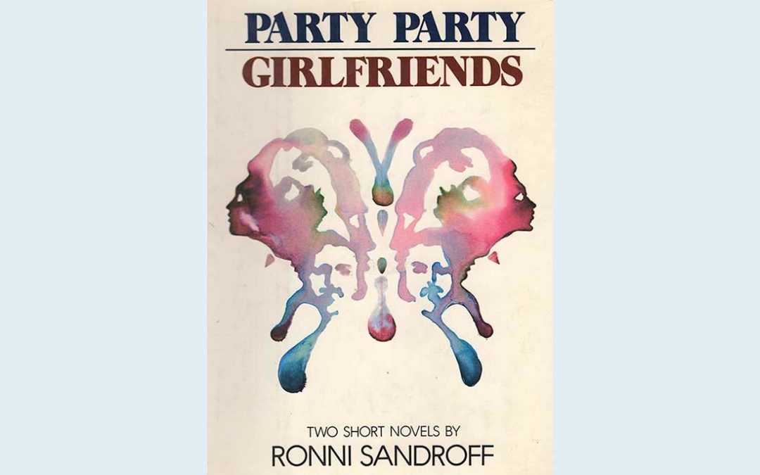 Party Party | Girlfriends | two short novels